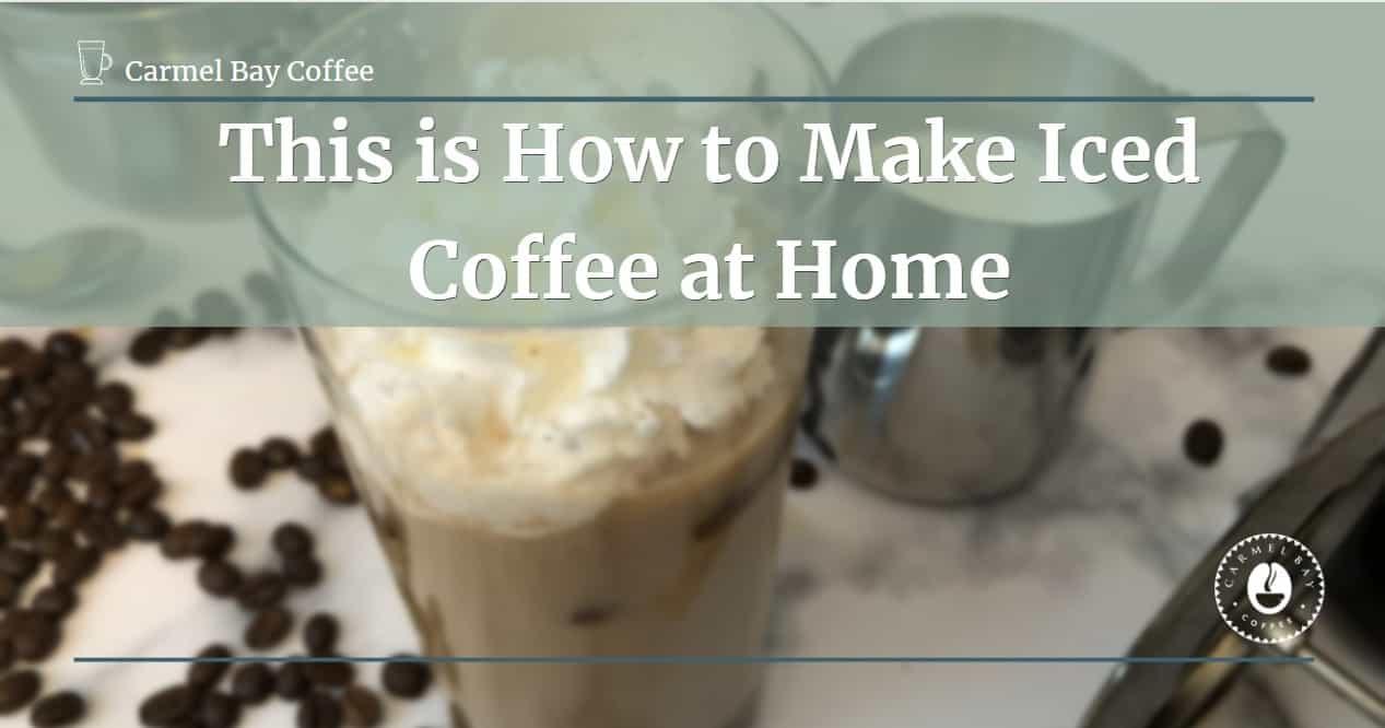 iced coffee homemade