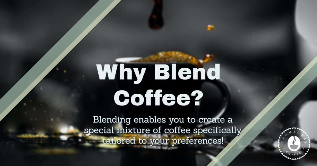 Why would you want to blend coffee?