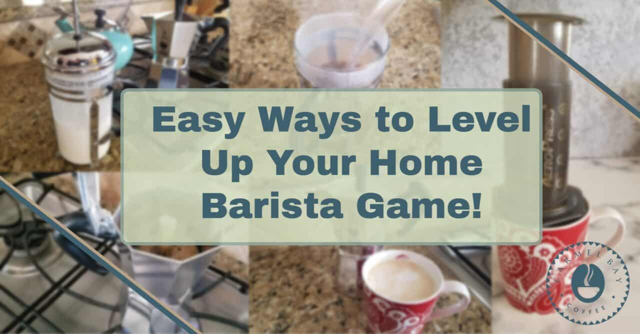 Simple and Easy Ways to Level Up Your Home Barista Game with or without an Espresso Machine