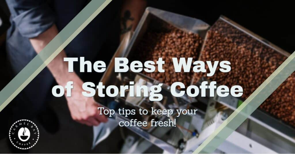 How to store coffee